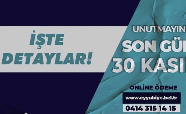 Eyyübiye Belediyesi duyurdu: Son gün 30 Kasım